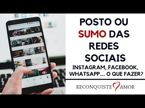 Posto ou sumo das redes sociais para reconquistar?